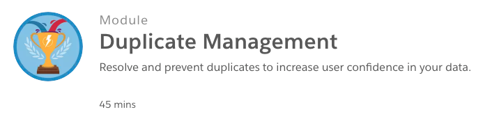 Salesforce Trailhead Module on Duplicate Management